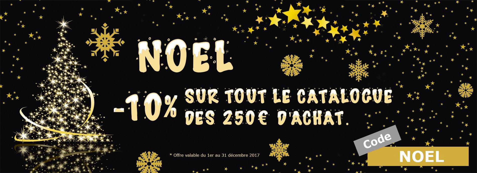 Promotion Noel 2017 - 10% sur tout le catalogue